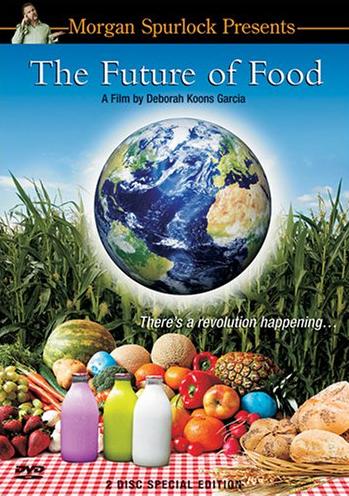 the-future-of-food-deborah-koons-garcia